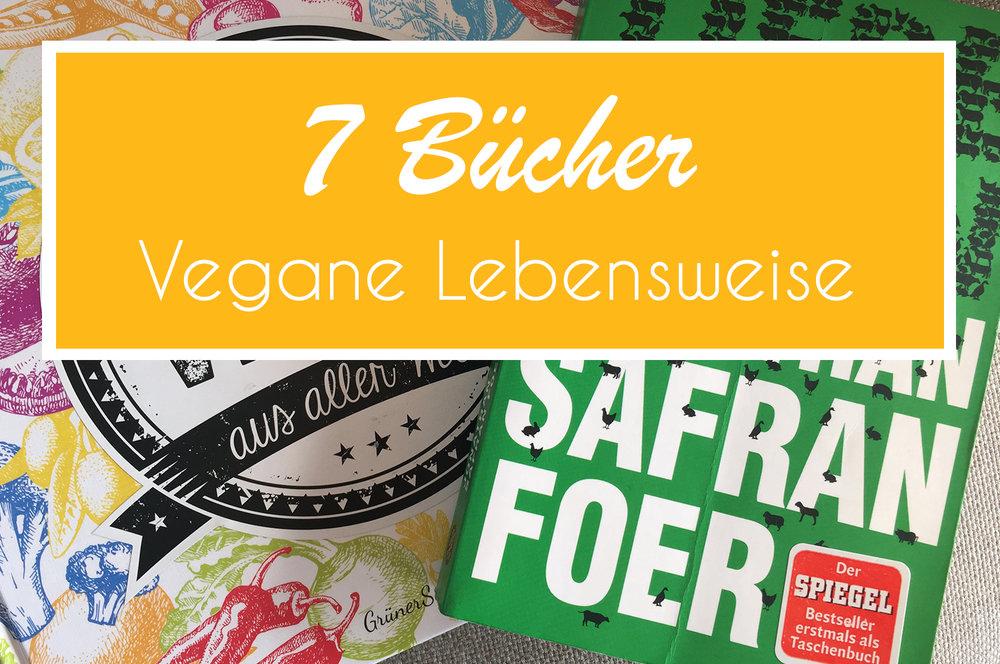 7 Bücher über die vegane Lebensweise