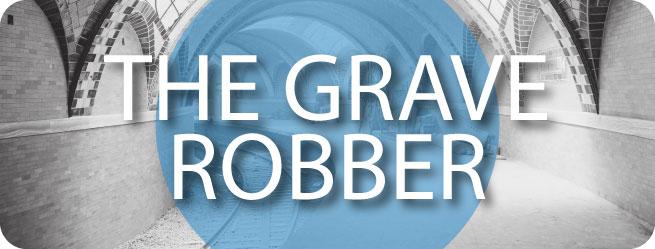 THE-GRAVE-ROBBER.jpg