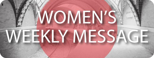 Women's-Weekly-Message.jpg