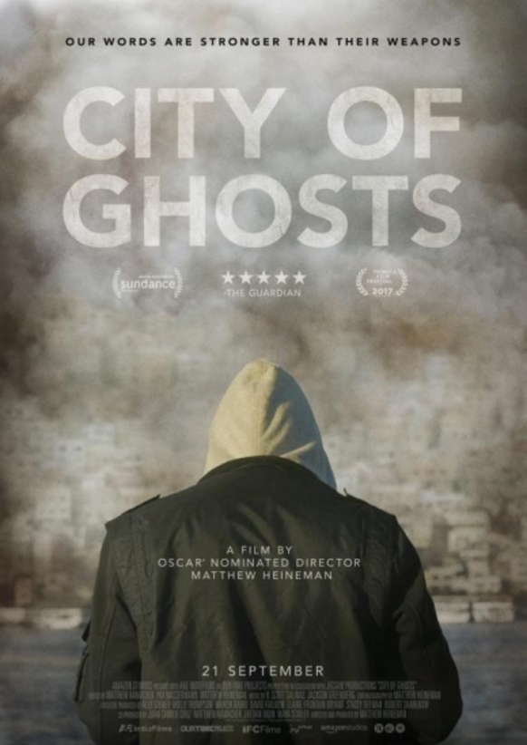 City of Ghosts - Documentary highlighting the immense bravery of undercover journalists as they document life under ISIS. Even at risk in neighbouring countries they face immense personal risk. The high level of stress is evident in their faces, bodies and trembling hands, yet they carry on. What little act of bravery can we carry out today to show solidarity with them?