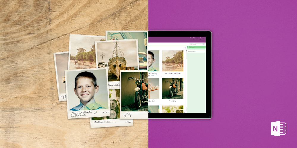 Give Grandma's photos an upgrade. Organize and share memories with the fam on OneNote
