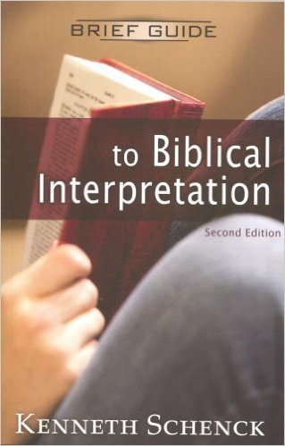 Brief Guide to Biblical Interpretation Ken Schenck