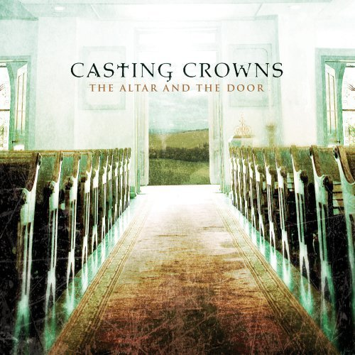 Casting-Crowns-The-Alter-and-the-Door-Album.jpg