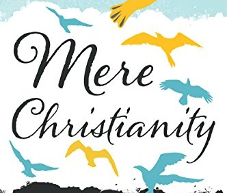 Mere Christianity - C.S. Lewis