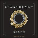 21st Century Jewelry