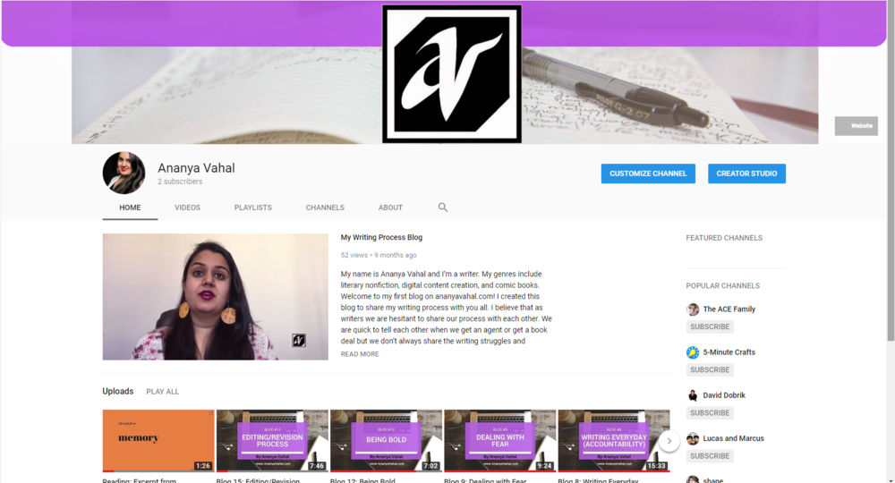 Ananya Vahal vlogs - My YouTube channel consists of videos about my writing process.