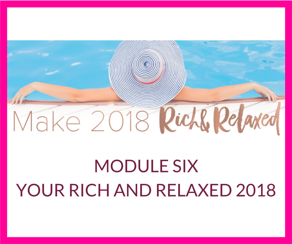 MODULE SIX YOUR RICH AND RELAXED 2018.png