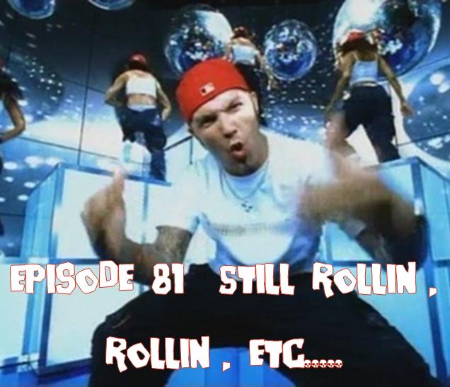 Still Rollin.png