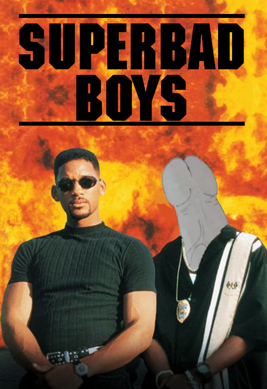 SuperBad Boys.png