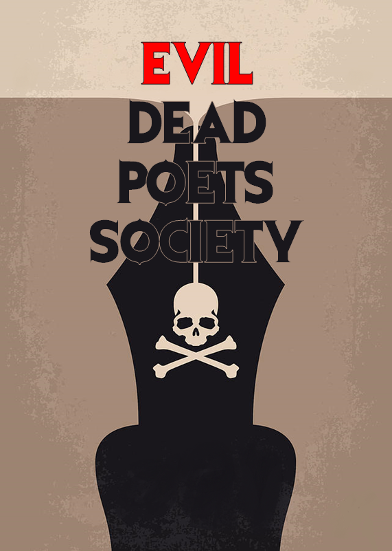 Evil Dead Poets Society.png