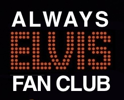 Always Elvis Fan Club
