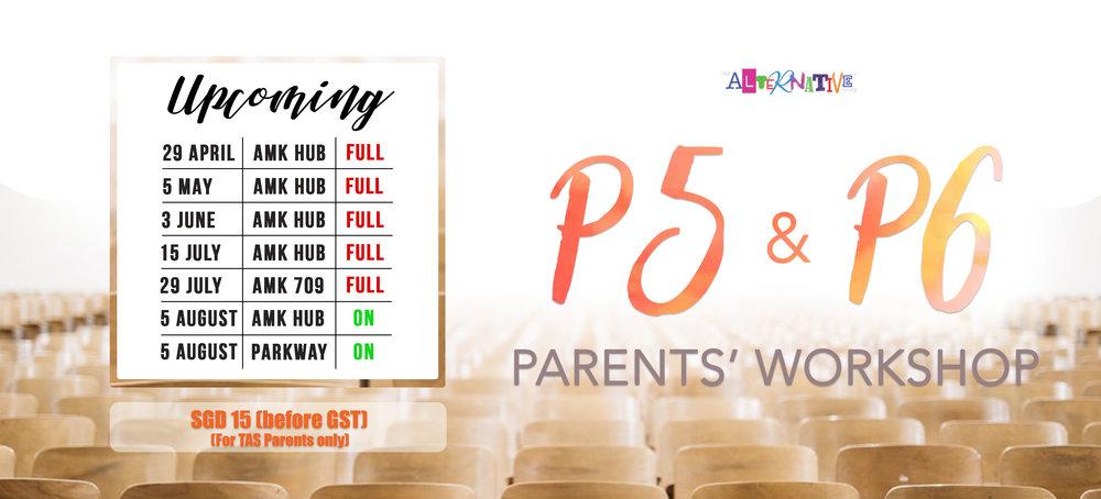 P5 & P6 Parents' Workshop