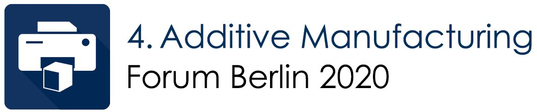 4. Additive Manufacturing Forum 2020