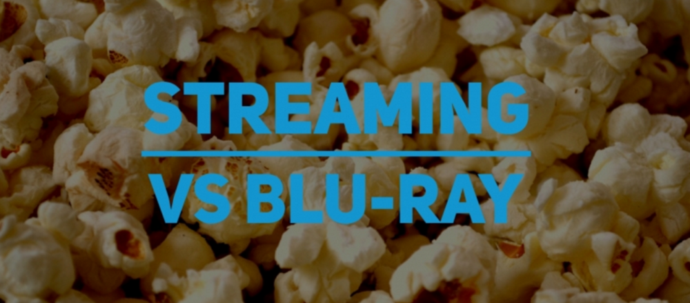 STREAMING OR BLU-RAY: WHAT\'S THE BEST CHOICE FOR HOME CINEMA? — Pure ...