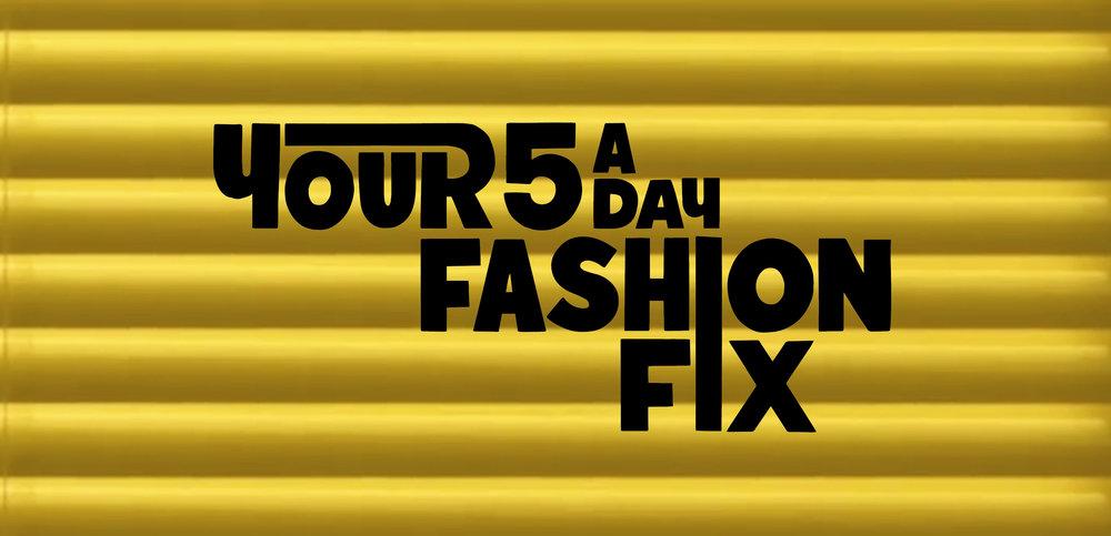 Your Fashion Fix-03.jpg