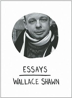 EssaysofWallaceShawn
