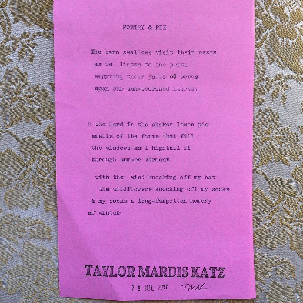 """Poetry & Pie"" by Taylor Mardis Katz. Taylor wrote this poem for Literary North to commemorate our Poetry & Pie event which took place last Saturday at Sweetland Farm in Norwich."