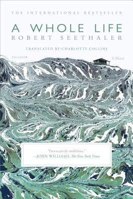 A Whole Life  , by Robert Seethaler
