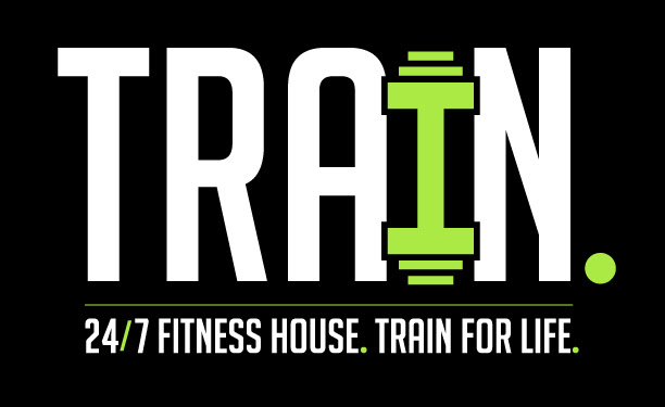 TRAIN. 24/7 Fitness House.