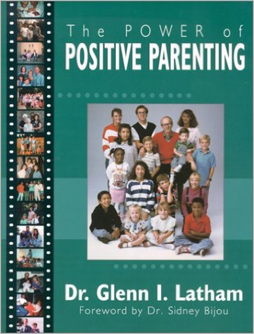 The Power of Positive Parenting - Glen Lathum