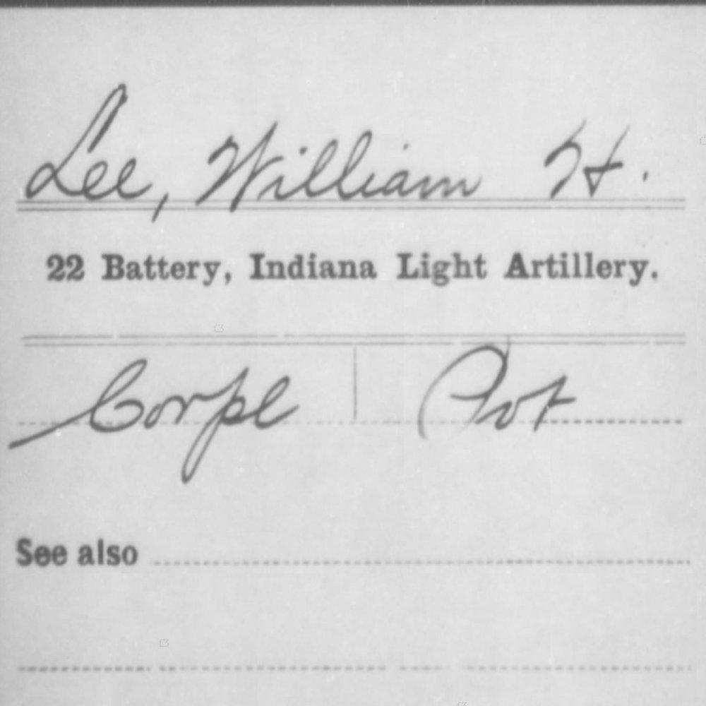 Cpl. William Lee, Co. E, 22nd IN Artillery, USA