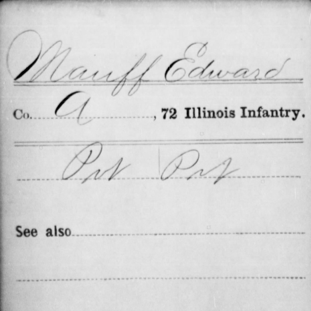 Pvt. Edward Mauff, Co. A, 72nd IL Infantry, USA