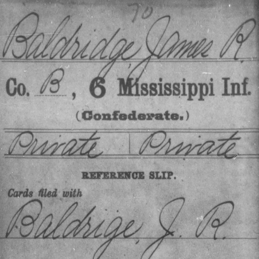 Pvt. James Baldridge, Co. B, 6th MS Infantry, CSA