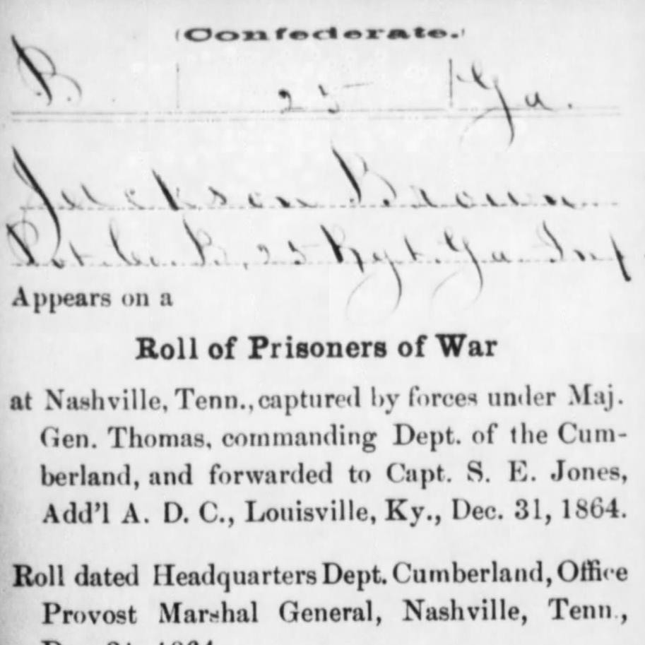 Pvt. Jackson Brown, Co. B, 25th GA Infantry, CSA