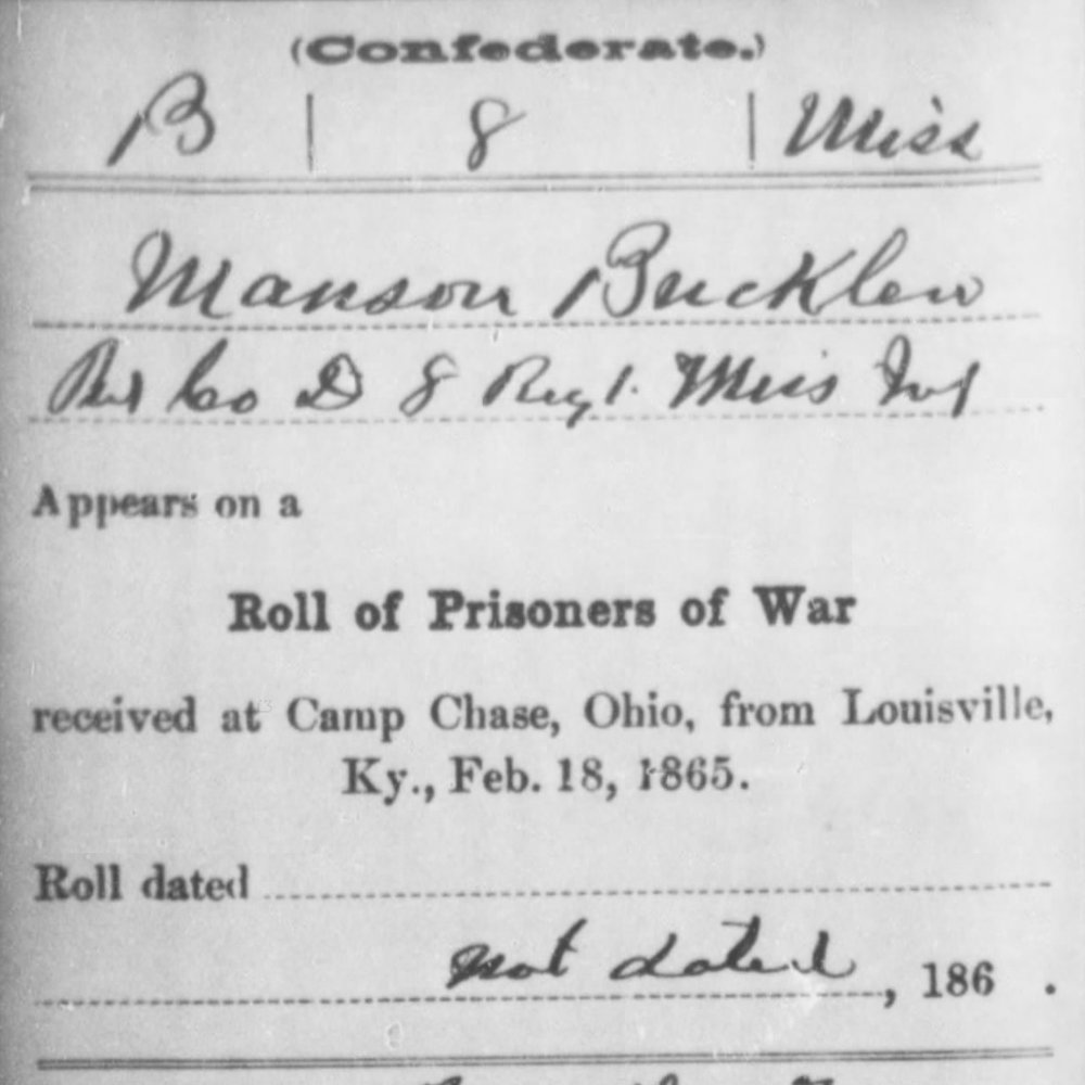 Pvt. Manson Buckaloo, Co. D, 8th MS Infantry, CSA