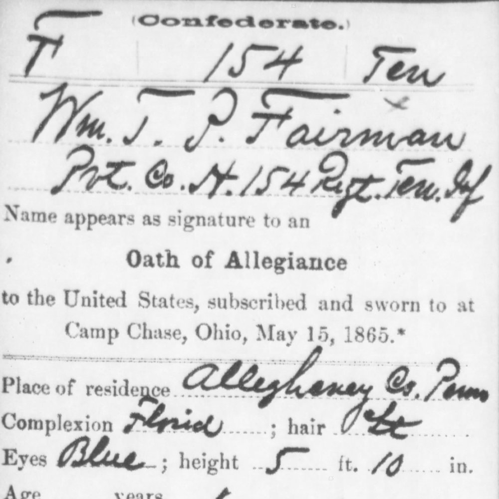 Pvt. William Fairman, Co. H, 154th TN Infantry, CSA