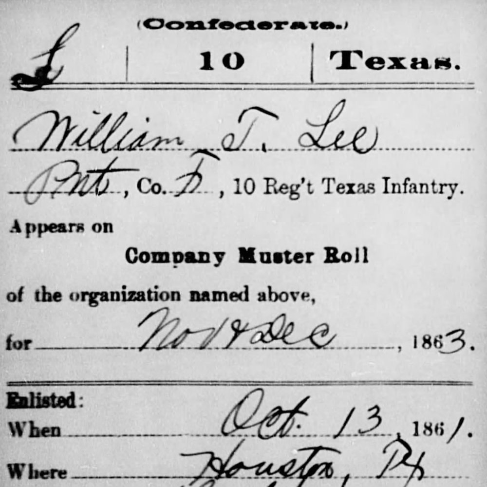 Pvt. William Lee, Co. F, 10th TX Infantry, CSA