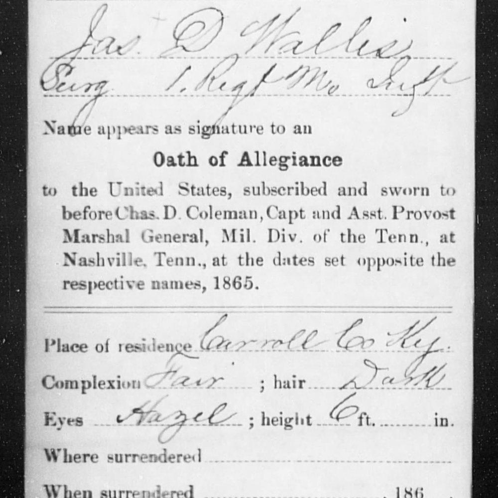 Dr. James Wallis, Surgeon, F&S, 1 MO Infantry, CSA