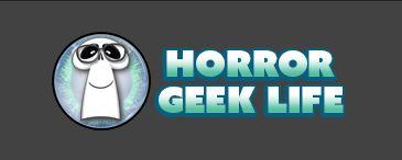 Horror Geek Life