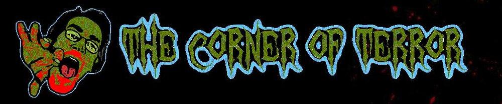 The Corner of Terror