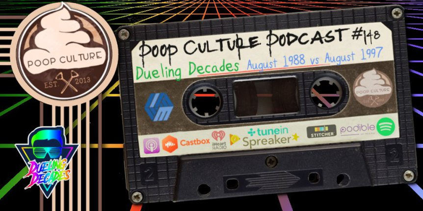 "Poop Culture 148 – Dueling Decades August 1988 vs August 1997 - On this episode we see the teams get a bit of a switch up when Rick Mancrush teams with Beau Becraft to pitch for the 1990's and Marc James and Carlos from Be Kind and Rewind Podcast take the 1980's.Its August 1988 vs August 1997 for this one and will the mix up help team 1990s? Or will the 1980s once again prevail? Roll up some air bud and enjoy this weeks retro slugfest! Judge ""Creed"" Jon Cross holds down the chaos once again as well as injecting some of his own!"