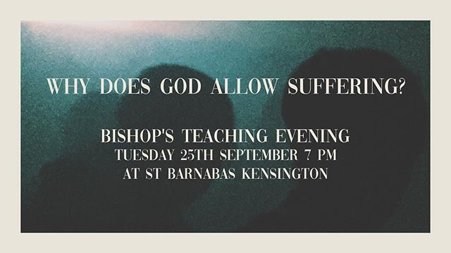 Why does God Allow suffering? - Tonight at 7pm #london #church
