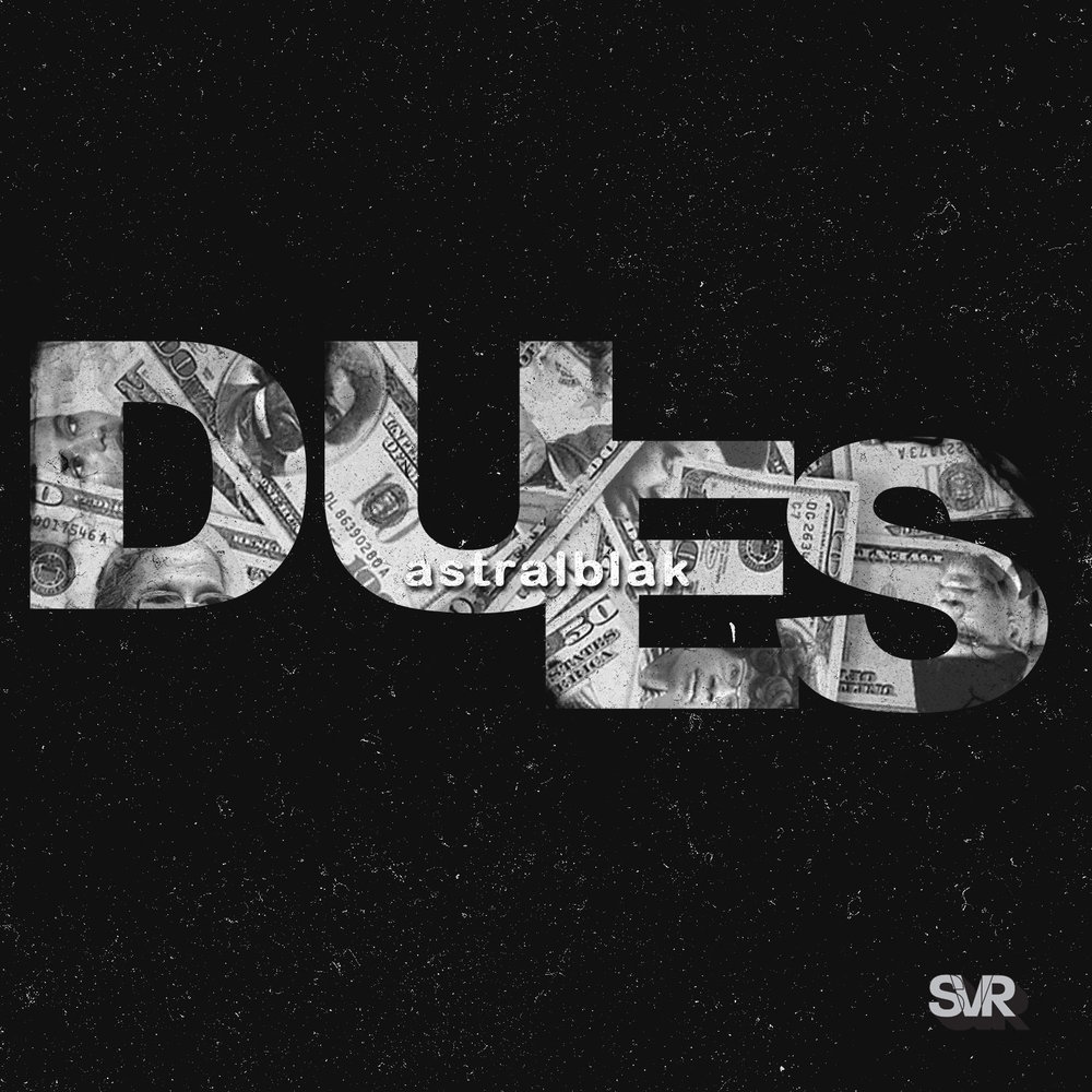 """Dues"" New single from astralblak"