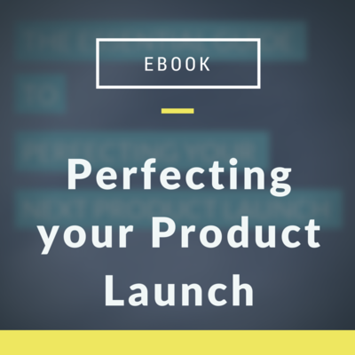 Perfecting your Product Launch