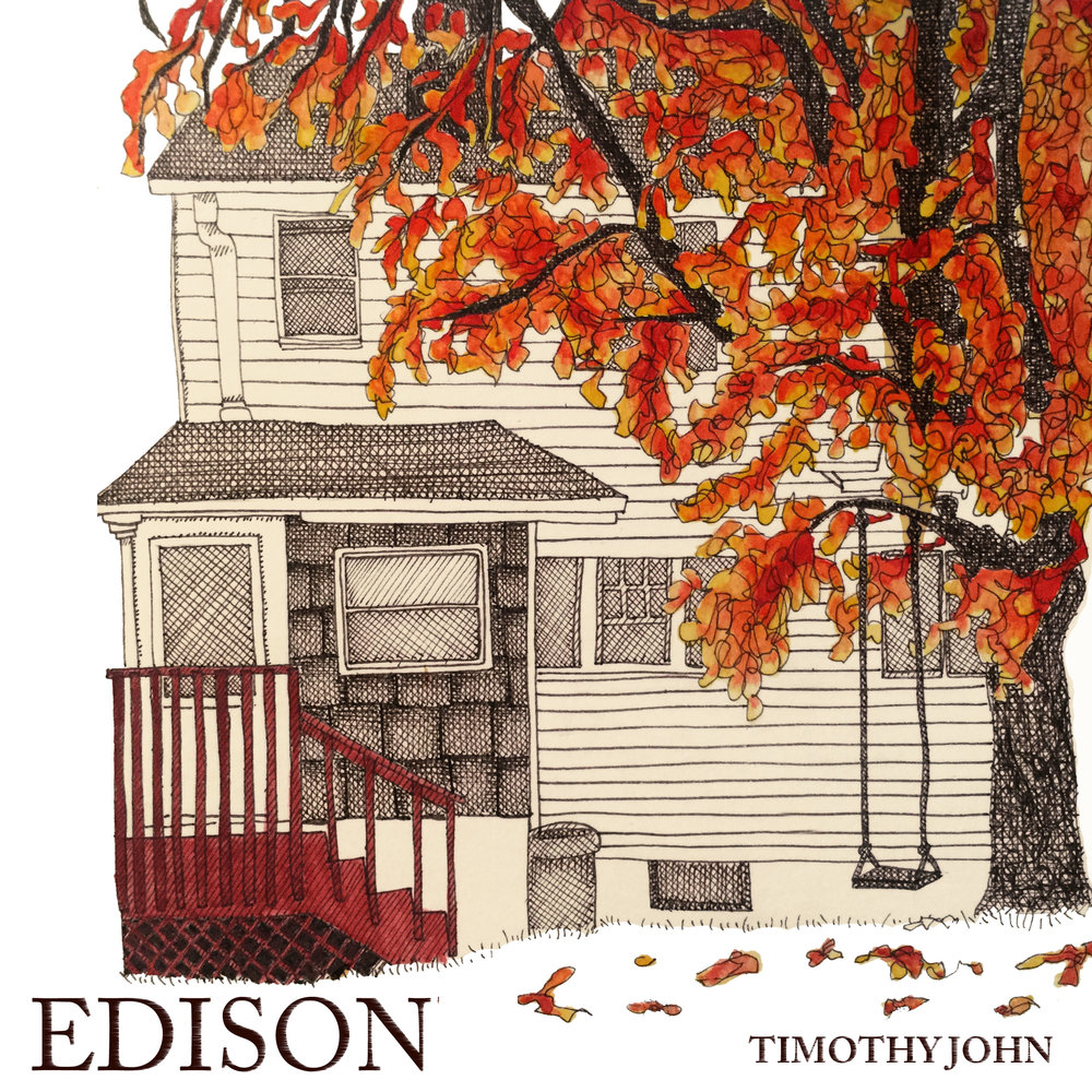 Timothy John - Edison - Mastered by Piper Payne (2017)