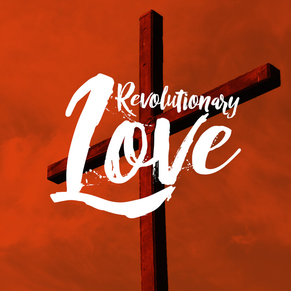 Revolutionary Love - graphic.jpg