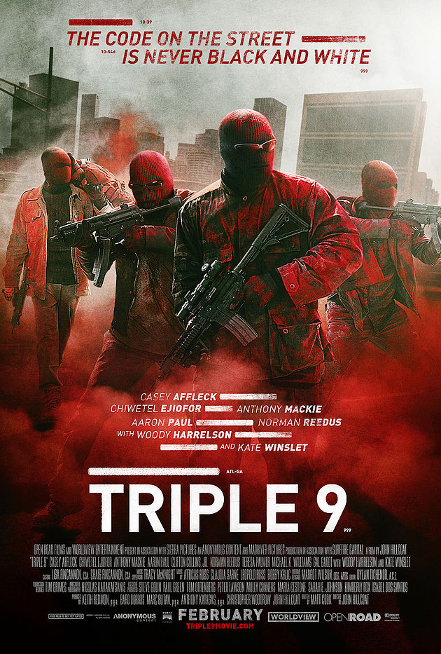 Triple 9 Official Film Poster, Courtesy of Open Road Films