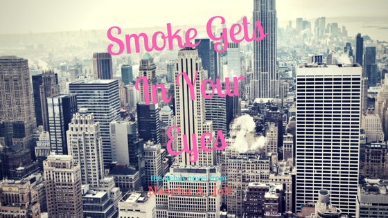 Smoke Gets In Your Eyes-Blog Banner.png