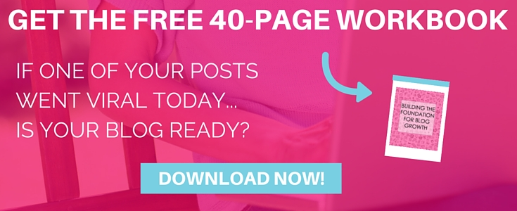 If one of your post went viral today, would your blog be ready? Get this free 40-page workbook to help you prepare your blog and convert your audience into loyal readers. Click now...
