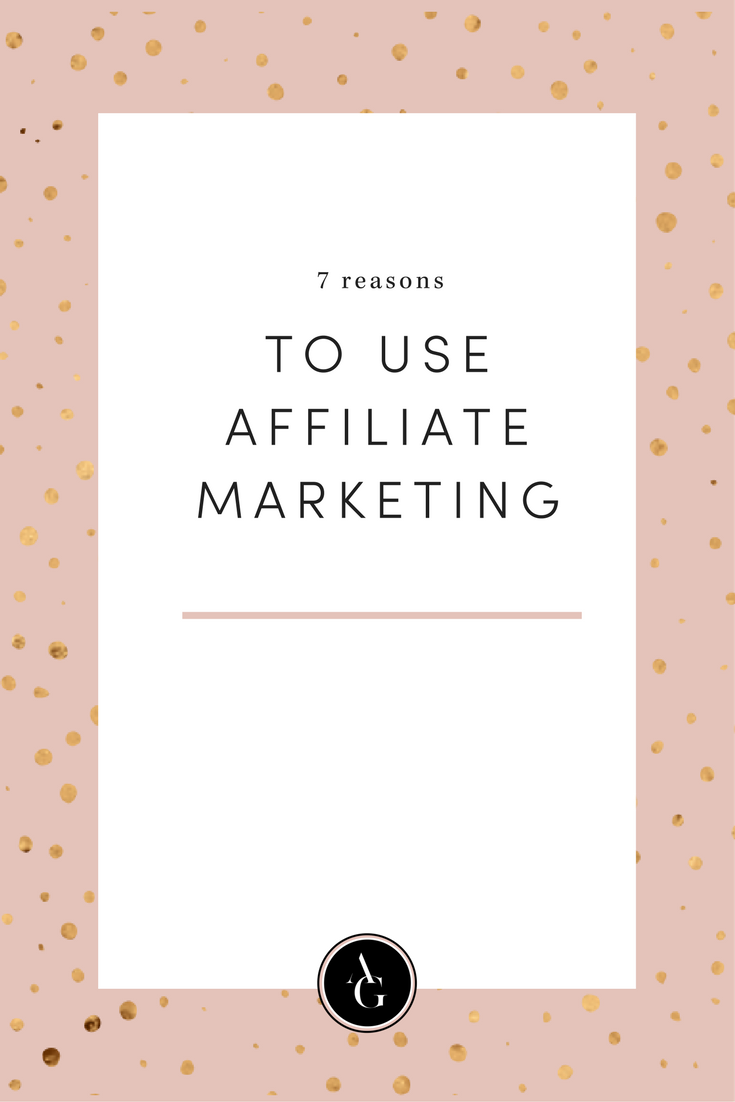 Affiliate marketing is an easy way to monetize your online business. Click here to find out 7 reasons why you should start using affiliate marketing.