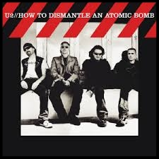 2004 - HOW TO DISMANTLE AN ATOMIC BOMB  Vertigo Sometimes You Can't Make It City of Blinding Lights