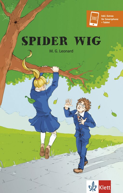 Book cover for Spider Wig by M. G. Leonard