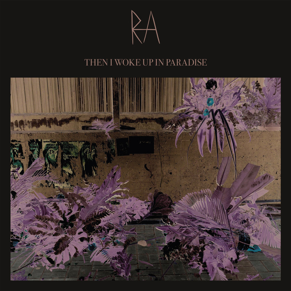 RA - THEN I WOKE UP IN PARADISE