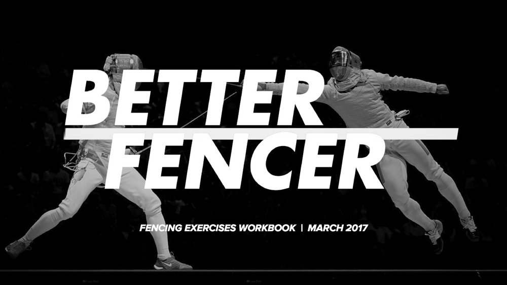 The guide to getting faster and stronger with custom fencing exercises written by Better Fencer and Jason Rogers