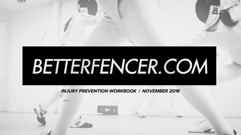 The guide to injury prevention for fencer written by Better Fencer and Jason Rogers
