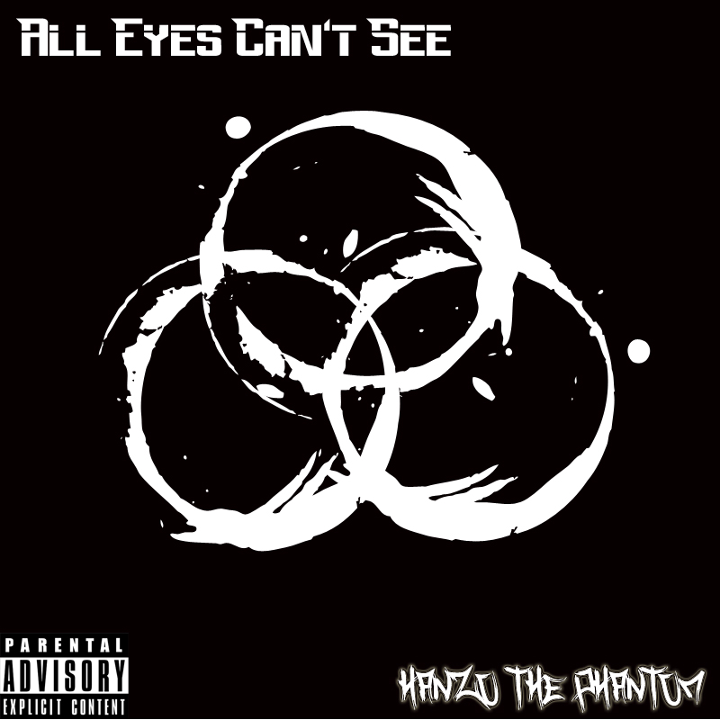 Hanzo The Phantom releases his first project of 2017 titled, 'All Eyes Can't See', utilizing some classic production from his favorite producers. All Eyes Can't See is another lyrical masterpiece. With this project, Hanzo hopes to expand his catalog, and increase his stake as an MC. Ultimately, it reminds us about the importance of craft.